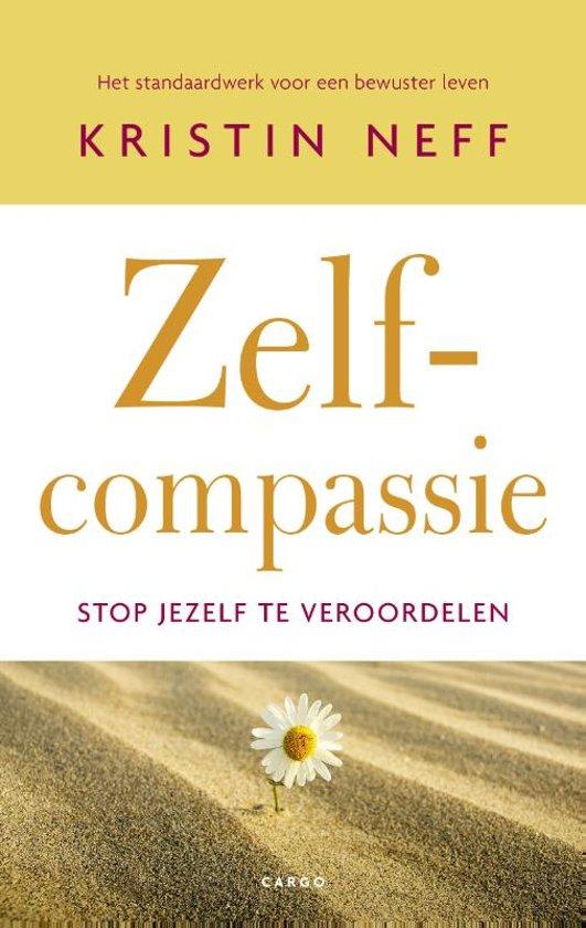 Boekcover Kristin Neff, Zelf-compassie, Stop jezelf te veroordelen